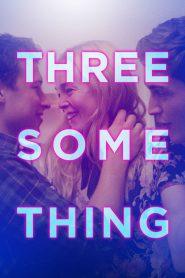 Threesomething