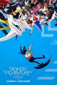 Digimon Adventure Tri 6 Future