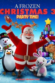 A Frozen Christmas 3 : Party Time
