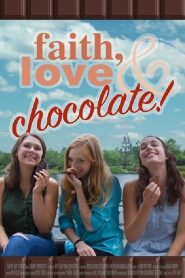 Faith, Love & Chocolate
