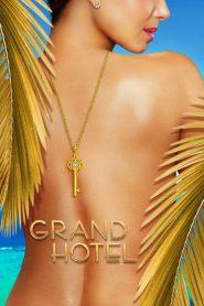 Grand Hotel: Season 1