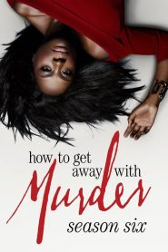 How to Get Away with Murder: Season 6