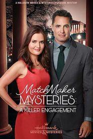 MatchMaker Mysteries: A Killer Engagement