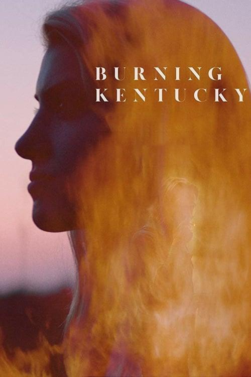 Burning Kentucky