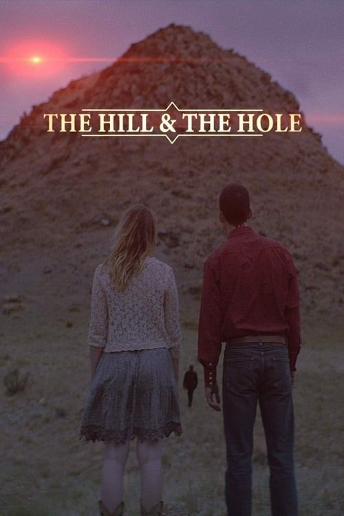 The Hill and the Hole