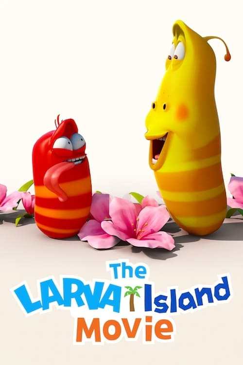 The Larva Island Movie